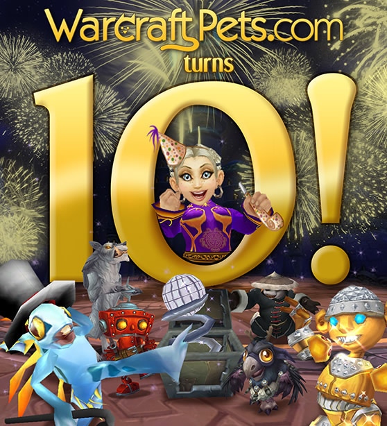 WarcraftPets Celebrating Ten Years of Pet Collecting!