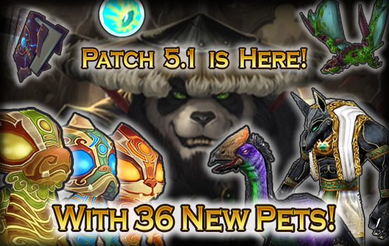 Patch 5.1 is Live, Along with 36 New Pets!