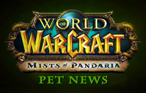 Mists of Pandaria Pet News